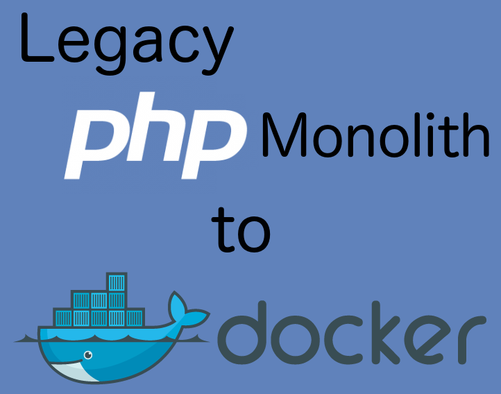 How to dockerize your old PHP monolith - part one